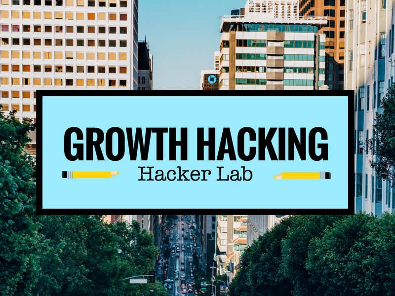 Growth Hacking Hacker Lab Getting Started